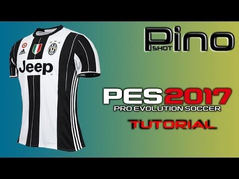 Edit Juventus FC Home Kit – PES 2017 Tutorial