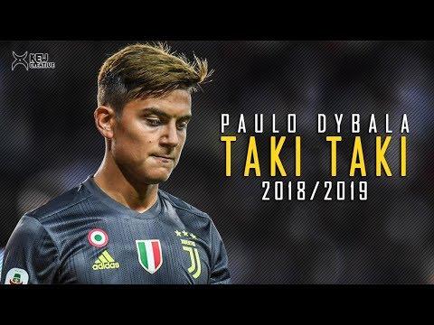 PAULO DYBALA – TAKI TAKI (2018/2019)