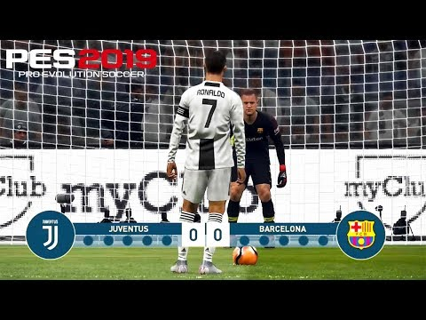 PES 2019 | JUVENTUS VS BARCELONA | Penalty Shootout | Gameplay PC