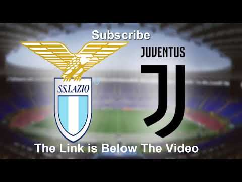 Lazio vs Juventus Live Serie A 27-01-2019