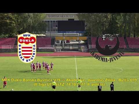 MFK Dukla Banská Bystrica U19 vs Akadémia – Juventus Žilina – Bytča U19 (14.10.2017, II. polčas)
