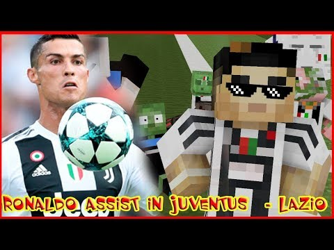 Monster School: JUVENTUS(Ronaldo Assist in Junventus) vs LAZIO 2018 ⚽ Minecraft Animation