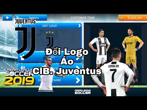 Hướng Dẫn Đổi Logo Và Áo Đấu Của CLB Juventus 2019 Dream League Soccer 2019