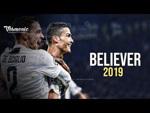 Cristiano Ronaldo – Believer   Skills & Goals 2018/2019   Juventus HD