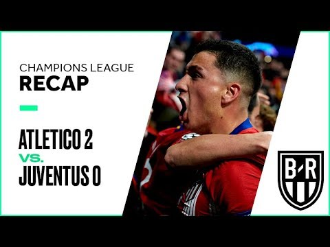 Atletico Madrid 2-0 Juventus: Champions League Recap with Highlights, Goals and Best Moments