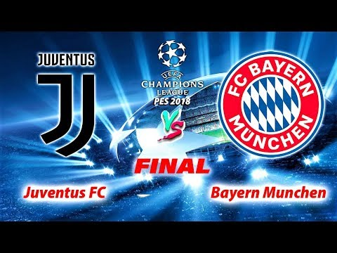 JUVENTUS vs BAYERN MUNCHEN | FINAL UEFA Champions League | PES 2018 Gameplay HD