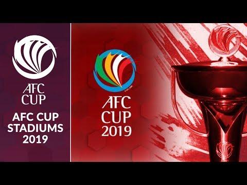 AFC Cup Stadiums 2019
