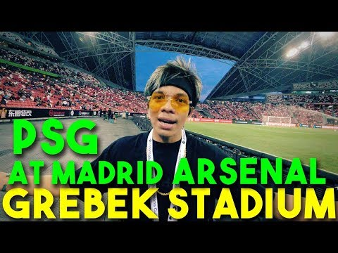 GREBEK STADION PSG x At MADRID x ARSENAL! 🔥