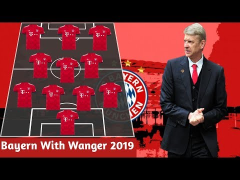 Bayern Munich Starting Lineup With Arsene Wanger 2019 !