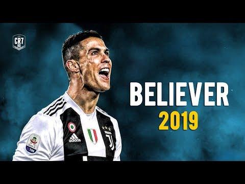 Cristiano Ronaldo – Believer 2019 | Skills & Goals | HD