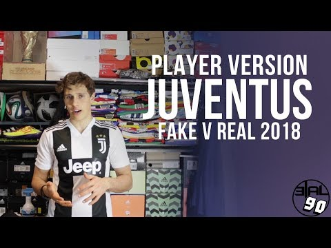 FAKE V REAL – Player Version adidas Juventus Kit 2018/19