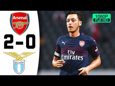 Arsenal vs Lazio 2-0 Highlights 2018