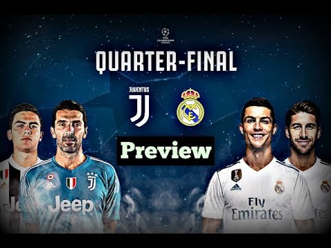 Real Madrid Vs Juventus  || UEFA Champions League Quarter Final 2018 Preview
