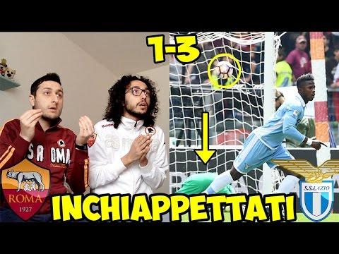INCHIAPPETTATI MALE   ROMA-LAZIO 1-3   LIVE REACTION