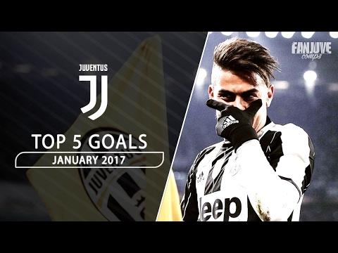 Juventus TOP 5 Goals – January 2017 | HD