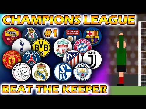 Beat The Keeper – UEFA Champions League 2018/19 Predictions – Round of 16 (Part 1 of 2)