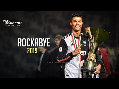 Cristiano Ronaldo 2019 – Rockabye | Skills & Goals 2018/19 | Juventus HD