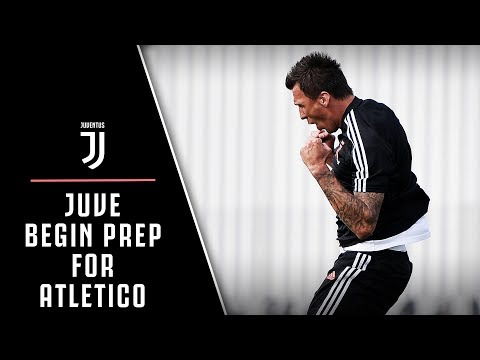 JUVENTUS BEGIN PREP FOR ATLETICO MADRID