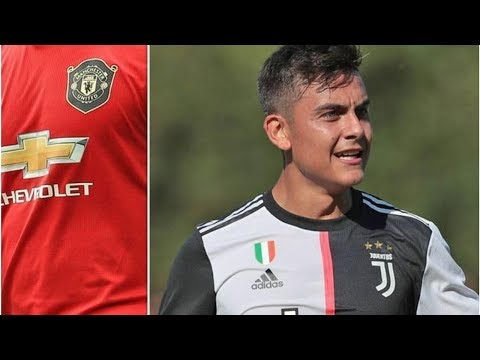 Man Utd change mind on Paulo Dybala transfer as Juventus stance emerges- transfer news today