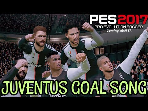 PES 2017 | JUVENTUS GOAL SONG | PREVIEW BY TR
