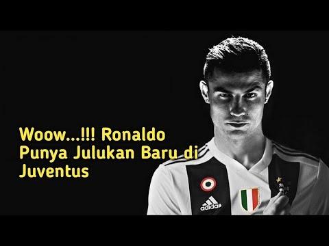 Wow…!!! Ronaldo Punya Julukan Baru di Juventus