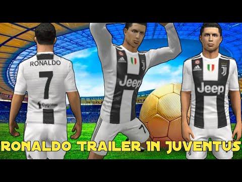 Cristiano Ronaldo Trailer In Juventus 2018 🌠 Dream League Soccer