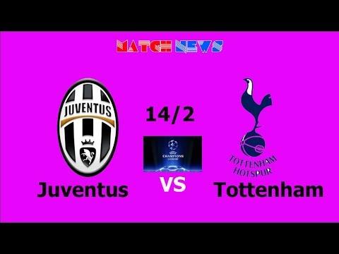 Juventus vs Tottenham – Highlights [HD] – Predicted Lineup – 14/2/2018 | Match news