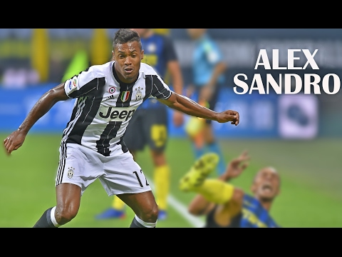 Alex Sandro 2017 | Juventus F.C  | •Skills and Goals•