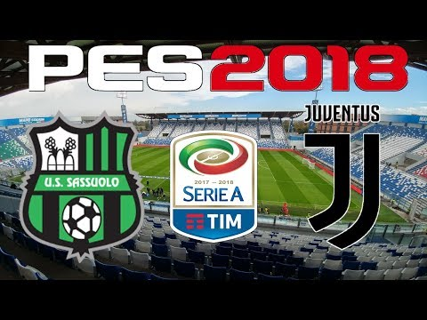 PES 2018 – 2017-18 Serie A – SASSUOLO vs JUVENTUS
