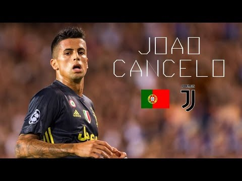JOÃO CANCELO – Awesome Skills, Tackles, Assists, Passes – Juventus FC – 2018/2019