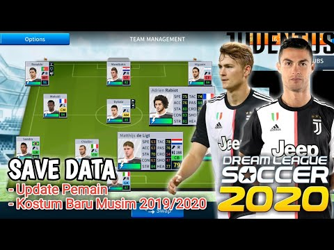 Save Data Club Juventus Dream League Soccer 2019/2020 || Update Transfer Pemain