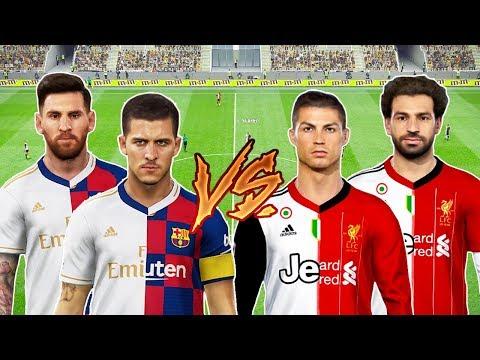 ⚽ Team REALMADRID-BARCELONA 🆚 Team JUVENTUS-LIVERPOOL ⚽ PES 2019