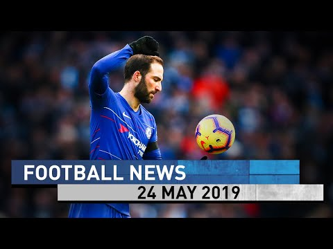 Higuain returning to Juventus | Football News Today [24 May 2019]
