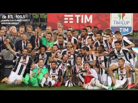 RTL 102.5 – Juventus-Lazio 2-0 – Radiocronaca di Paolo Pacchioni (Finale Coppa Italia 2017)