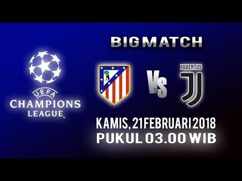 Jadwal Live Liga Champions Bigmatch: Atletico Madrid Vs Juventus, Kamis Pukul 03.00 WIB