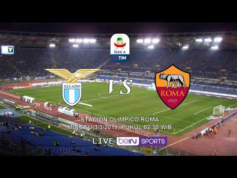 VIDEO – Live Streaming Lazio vs Roma, Liga Italia Pekan ke-26