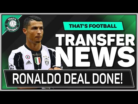 RONALDO To JUVENTUS DONE DEAL!
