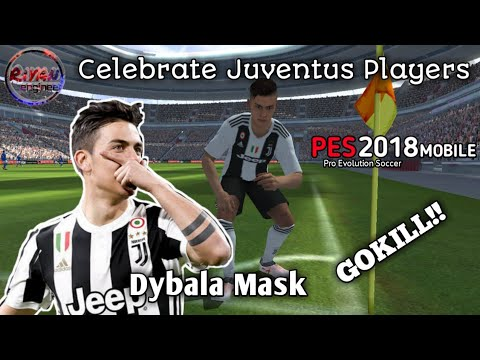 23 SELEBRASI PEMAIN JUVENTUS PES 2018 MOBILE | Celebrate Juventus Players #pesmobile #juventus